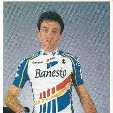 Coleccionismo deportivo: POSTAL FOTO DE CICLISMO - BICICLETA -EQUIPO CICLISTA 91 BANESTO - CORREDOR FRANCISCO I. SAN ROMAN. Lote 29832029