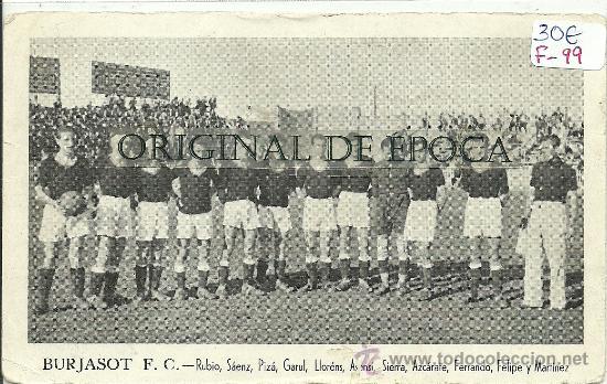 (F-99)CROMO POSTAL DEL BURJASOT FUTBOL CLUB AÑOS 30 (Coleccionismo Deportivo - Postales de otros Deportes )