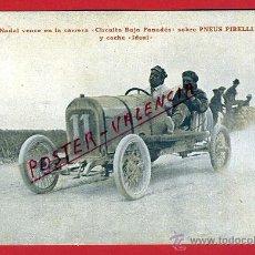 Coleccionismo deportivo: POSTAL AUTOMOVILISMO, NADAL VENCE CIRCUITO BAJO PANADES, PNEUS PIRELLI , COCHE IDEAL , P90500M. Lote 40055120