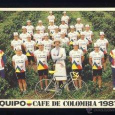 Coleccionismo deportivo: POSTAL DE CICLISMO: EQUIPO CAFE DE COLOMBIA 1987. Lote 45319454