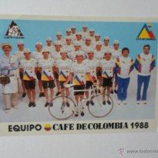 Coleccionismo deportivo: POSTAL EQUIPO CICLISTA CAFE DE COLOMBIA 1988. Lote 51778528