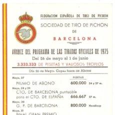 Coleccionismo deportivo: TIRO PICHÓN. BARCELONA. PROGRAMA DE 1975 EN POSTAL DE BARCELONA. Lote 51994539