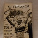 Coleccionismo deportivo: FOTO O POSTAL DE G. TIMONER.. Lote 52752169