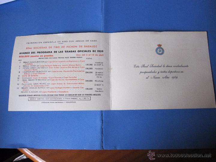 Coleccionismo deportivo: PROGRAMA ANTIGUO DE TIRADAS OFICIALES 1959 TIRO PICHON BADAJOZ ADELARDO COVARSI VUELTA DE LA CACERIA - Foto 4 - 53605801