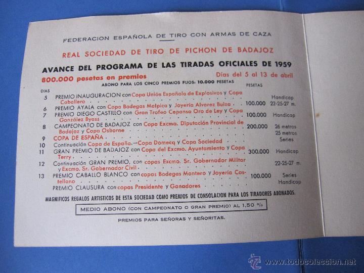 Coleccionismo deportivo: PROGRAMA ANTIGUO DE TIRADAS OFICIALES 1959 TIRO PICHON BADAJOZ ADELARDO COVARSI VUELTA DE LA CACERIA - Foto 6 - 53605801