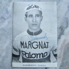 Coleccionismo deportivo: POSTAL FRÉDERICO BAHAMONTES AUTÓGRAFO FIRMA ORIGINAL. Lote 56108137
