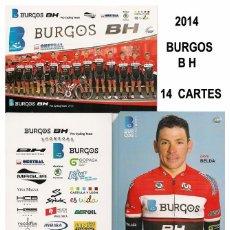 Coleccionismo deportivo: EQUIPO CICLISTA BURGOS - BH 2014 ( 14 TARJETAS ). Lote 57289536