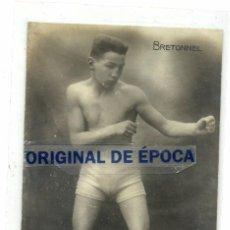 Coleccionismo deportivo: (F-161032)POSTAL FOTOGRAFICA BOXEO , BRETONNEL. Lote 62175056