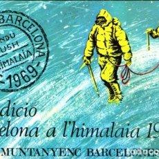 Coleccionismo deportivo: EXPEDICIÓ BARCELONA A L' HIMALAIA 1969 - FIRMADA POR LOS ALPINISTAS, CIRCULADA DESDE PAKISTÁN. Lote 64008307