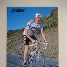 Coleccionismo deportivo: CICLISMO: P. BOUVATIER - EQUIPO CICLISTA BH 1987 - PUBLICIDAD OFICIAL DEL EQUIPO. Lote 72928027