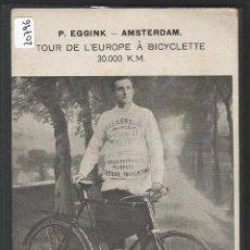 Coleccionismo deportivo: CICLISMO - TOUR DE EUROPA EN BICICLETA 30.000 KM. - P20796. Lote 87689028