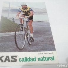Coleccionismo deportivo: ANTIGUA POSTAL CORREDOR DE CICLISMO ESPAÑOL JAIME HUELAMO PUBLICIDAD KAS. Lote 115625563