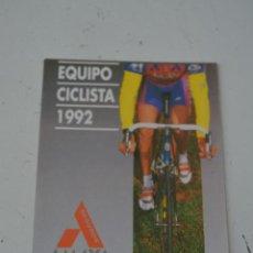 Coleccionismo deportivo: POSTAL DEL EQUIPO CICLISTA AMAYA 1992.LA DE LA FOTO. Lote 121433519