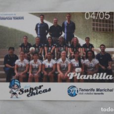 Coleccionismo deportivo: POSTAL TENERIFE MARICHAL. CLUB VOLEIBOL TENERIFE. TEMPORADA 2004-05. Lote 121904479