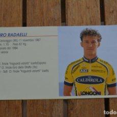 Coleccionismo deportivo: FOTO DEL CICLISTA MAURO RADAELLI (VINI CALDIROLA). Lote 137158946