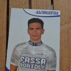 Coleccionismo deportivo: POSTAL DEL CICLISTA PAOLO TIRALONGO (FASSA BORTOLO). Lote 137155482