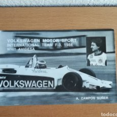 Coleccionismo deportivo: POSTAL ADRIÁN CAMPOS SUÑER PILOTO VW MOTOR SPORT INTERNATIONAL TEAM F3, 1984 AVIDESA ALZIRA FÓRMULA. Lote 163864358