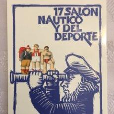 Coleccionismo deportivo: POSTAL 17 SALÓN NÁUTICO Y DEL DEPORTE BARCELONA 1979. Lote 168951186