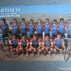 Coleccionismo deportivo: EQUIPO CICLISTA ARTIACH AÑO 1993 POSTAL PUBLICITARIA.. Lote 172238784