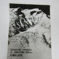 Coleccionismo deportivo: POSTAL EXPEDICIÓN ESPAÑOLA AL ANNAPURNA -HIMALAYA - FIRMADA POR LOS EXPEDICIONARIOS -SELLO -AÑO 1974. Lote 186392411