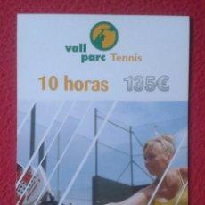 Coleccionismo deportivo: TARJETA PUBLICITARIA TIPO POSTAL POST CARD VALL PARC TENNIS TENIS PÀDEL FRONTÓ BARCELONA VER FOTOS... Lote 194309531