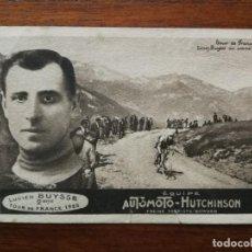 Coleccionismo deportivo: POSTAL DE LUCIEN BUYSSE ( 2DO TOUR DE FRANCIA 1925) - EQUIPE AUTOMOTO-HUTCHINSON - SIN CIRCULAR . Lote 195928961