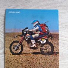 Coleccionismo deportivo: CARLOS MAS PIRELLI MOTOCICLISMO RALLY DAKAR ENDURO. Lote 198399436