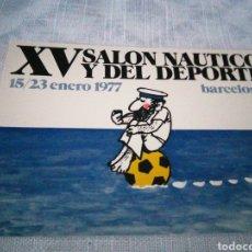 Coleccionismo deportivo: XV SALÓN NAUTICO Y DEL DEPORTE 1977 BARCELONA. Lote 199241052