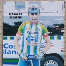 Coleccionismo deportivo: CICLISTA FERNANDO ESCARTIN- PUBLICIDAD DE KELME- CICLISMO. Lote 205289785