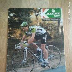 Coleccionismo deportivo: POSTAL CICLISMO KELME JUAN FERNÁNDEZ. Lote 205293105