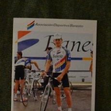 Coleccionismo deportivo: LOTE POSTAL FOTO CICLISMO CICLISTA BANESTO VUELTA ESPAÑA TOUR CROMO 1992 EQUIPO. Lote 218508997