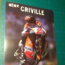 Coleccionismo deportivo: AUTOGRAFO ALEX CRIVILLÉ 1997 REPSOL HRC SIGNATURE - FIRMA. Lote 222375435