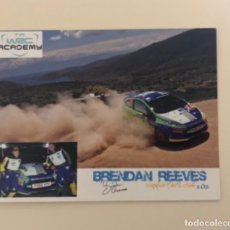 Coleccionismo deportivo: WRC RALLY ACADEMY FORD BRENDAN REEVES ROOKIE POSTAL. Lote 240419820