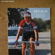 Coleccionismo deportivo: LOTE POSTAL EQUIPO CICLISTA ARTIACH AÑOS 90 CICLISMO VUELTA ESPAÑA GIRO ITALIA TOUR FRANCIA. Lote 245274935