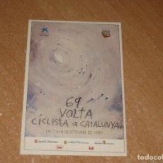 Coleccionismo deportivo: POSTAL DE VUELTA CICLISTA A CATALUÑA 1989. Lote 270237018
