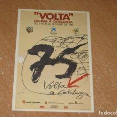 Coleccionismo deportivo: POSTAL DE VUELTA CICLISTA A CATALUÑA 1986. Lote 270237178