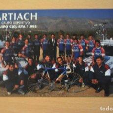 Coleccionismo deportivo: POSTAL DEL EQUIPO CICLISTA ARTIACH 1993. Lote 276493488