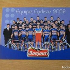Coleccionismo deportivo: POSTAL DEL EQUIPO BONJOUR 2002. Lote 276494248