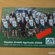 Coleccionismo deportivo: POSTAL DEL EQUIPO CREDIT AGRICOLE 2002. Lote 276494318