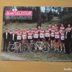 Coleccionismo deportivo: POSTAL DEL EQUIPO JEAN DELATOUR 2002. Lote 276494528