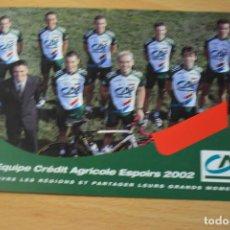 Coleccionismo deportivo: POSTAL DEL EQUIPO CREDIT AGRICOLE 2002. Lote 276494568
