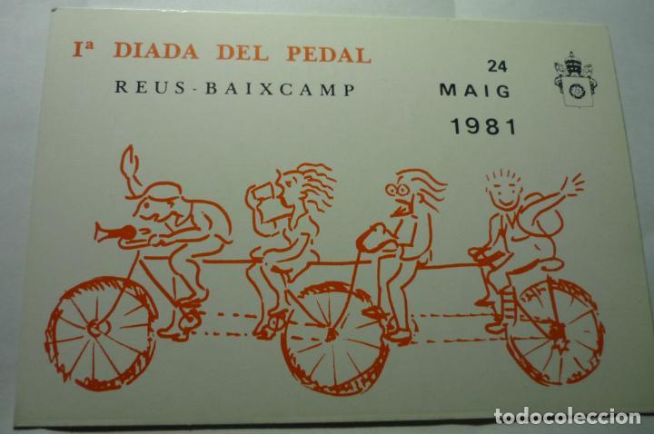 POSTAL REUS -DEPORTE 1981- 1 -DIADA DEL PEDAL-ORGANIZA UNION CICLISTA Bº FORTUNY (Coleccionismo Deportivo - Postales de otros Deportes )