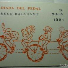 Coleccionismo deportivo: POSTAL REUS -DEPORTE 1981- 1 -DIADA DEL PEDAL-ORGANIZA UNION CICLISTA Bº FORTUNY. Lote 278801013