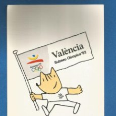 Coleccionismo deportivo: POSTAL SIN CIRCULAR VALENCIA SUBSEDE OLIMPICA 92 (BARCELONA 92) COBI EDITA PRODUCTO OFICIAL. Lote 293279258
