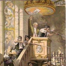 Postales: HEROICA DEFENSA DEL INTERIOR DE SAN AGUSTIN DESDE EL PULPITO.. Lote 18908416