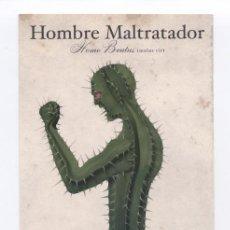 Postales: HOMBRE MALTRATADOR - HOMO BRUTUS (MALUS VIR).CONTRA LA VIOLENCIA DE GÉNERO.. Lote 7289988