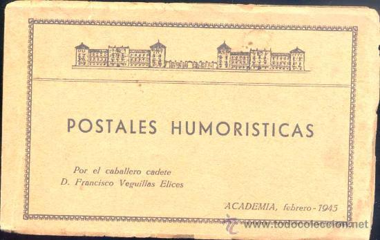 POSTALES HUMORÍSTICAS REALIZADAS POR EL CADETE D. FRANCISCO VEGUILLAS ÉLICES (ASESINADO POR ETA ) (Postales - Dibujos y Caricaturas)