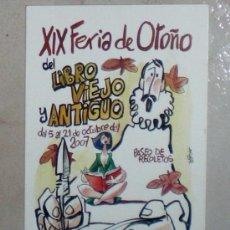Postales: DIBUJO DE MINGOTE EN ESTA POSTAL FERIA DEL LIBRO VIEJO Y ANTIGUO LIBRIS 2007. Lote 36744563