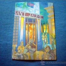Postales: POSTAL ILUSTRACION ALBERTO CORRALIZA PUBLICIDAD CAFE SANT JAUME NO CIRCULADA. Lote 38047310