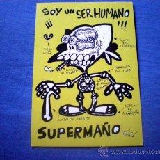 Postales: POSTAL ILUSTRACION SUPERMAÑO POR ALBERTO CALVO SOY UN SER HUMANO NO CIRCULADA. Lote 44457626
